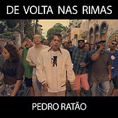 De Volta nas Rimas de Pedro Ratão