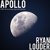 Apollo (10th Anniversary Special Edition) by Ryan Louder