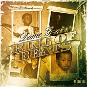 King of Beats, Vol. 1 by Dame Grease