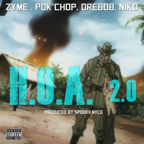 H.O.A. 2.0 (feat. Pok'chop, Dre808 & Niko) by Zyme
