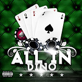 All In by Dino