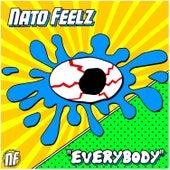 Everybody by Nato Feelz