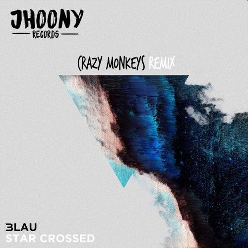Star Crossed - CraZy M0NKeYs Remix by 3LAU