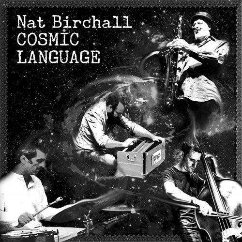 Cosmic Language by Nat Birchall