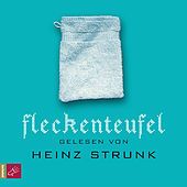 Fleckenteufel by Heinz Strunk