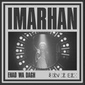 Ehad wa dagh by Imarhan