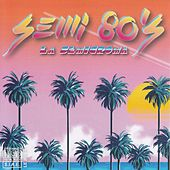 Semi 80's de Various Artists