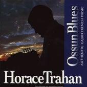 Ossun Blues de Horace Trahan