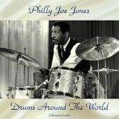 Drums Around The World (Remastered 2018) de Philly Joe Jones