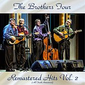 Remastered Hits Vol, 2 (All Tracks Remastered) de The Brothers Four
