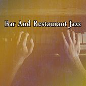 Bar And Restaurant Jazz by Bar Lounge