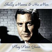 Play Peter Gunn (Remastered 2018) by Shelly Manne