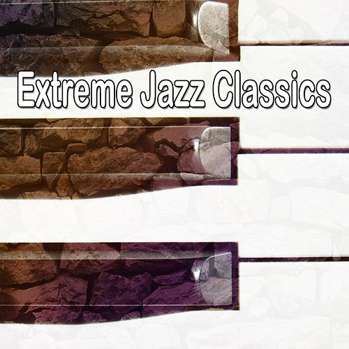 Extreme Jazz Classics de Bossanova