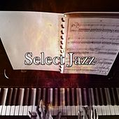 Select Jazz by Relaxing Piano Music Consort