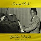 Sonny Clark Golden Tracks (All Tracks Remastered) de Sonny Clark