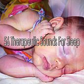56 Therapeutic Sounds For Sleep by Bedtime Baby