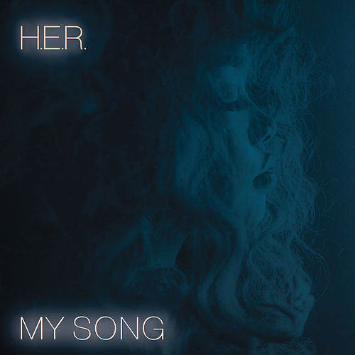 My Song by H.E.R.