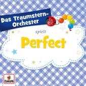 Perfect von Das Traumstern-Orchester