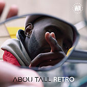 Rétro by Abou Tall