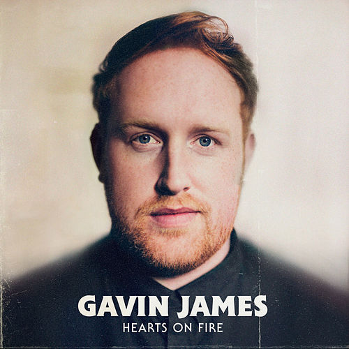 Hearts on Fire (EP) by Gavin James