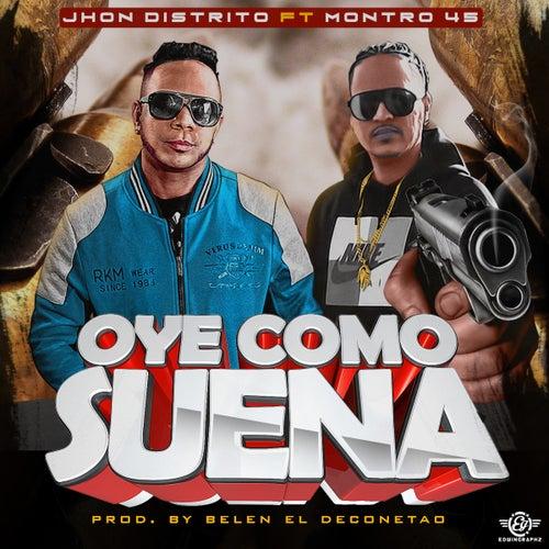 Oye Como Suena by Jhon Distrito