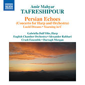 Tafreshipour: Persian Echoes by Various Artists