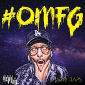 Omfg - Ep by JaiRO RAPS