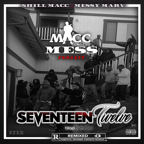 Seventeen Twelve by Messy Marv