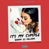 It's My Cumple de D'Shon El Villano