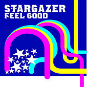 Feel Good by Stargazer