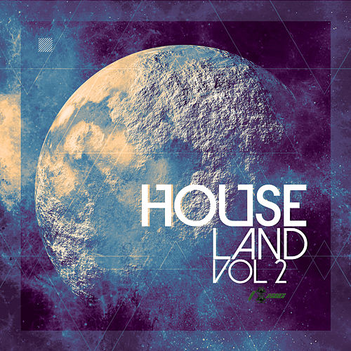 Houseland, Vol. 2 di Various
