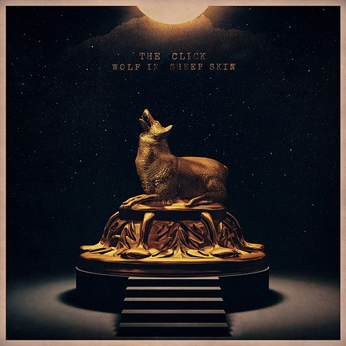 Wolf in Sheep Skin (feat. Afika & Mekado) by The Click