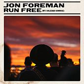 Run Free (Mt. Soledad Sunrise) by Jon Foreman