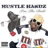 Im the Dude by Hustle Handz