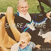 Share a Name von Jay Filson