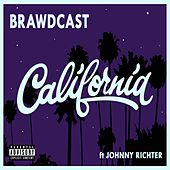 California (feat. JOHNNY RICHTER) by Brawdcast