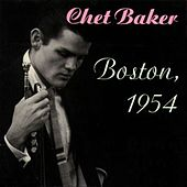 Boston, 1954 (Live) by Chet Baker