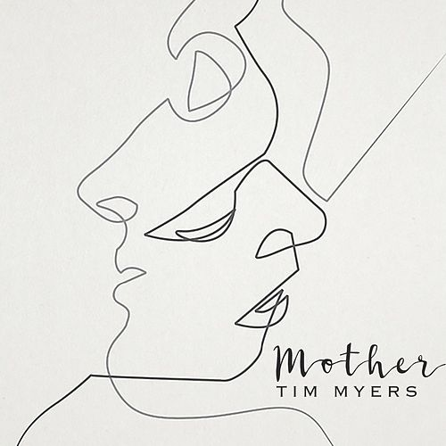Mother by Tim Myers