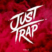 Just Trap, Vol. 2 by Various Artists