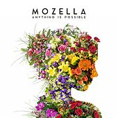 Anything Is Possible by Mozella