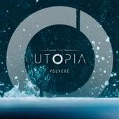 Volveré by Utopia