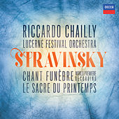 Stravinsky: The Rite of Spring; Scherzo fantastique, Chant funèbre; Faun & Shepherdess de Riccardo Chailly