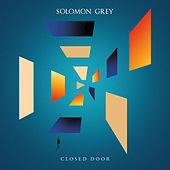 Closed Door by Solomon Grey