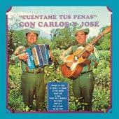 Cuéntame Tus Penas by Carlos y José