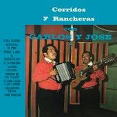 Corridos Y Rancheras Con Carlos Y José by Carlos y José