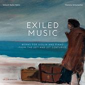 Exiled Music: Works for Violin & Piano from the 20th & 21st Centuries by Duo Artdeco Wien