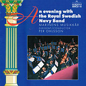 An Evening with the Royal Swedish Navy Band by Royal Swedish Navy Band