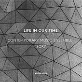Life in Our Time by Various Artists