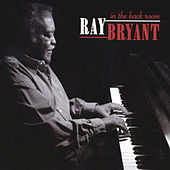 In the Back Room (Live) by Ray Bryant