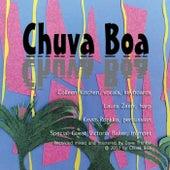 Chuva Boa by Chuva Boa